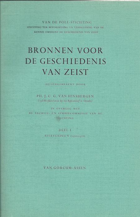 Bronnen voor de geschiedenis van Zeist deel 1, afl. 5 (1501-1529)
