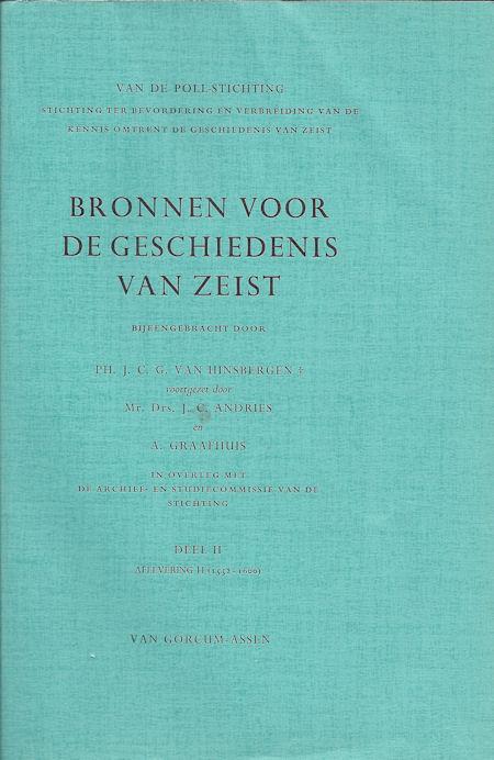 Bronnen voor de geschiedenis van Zeist deel 2, afl. 2 (1552-1600)