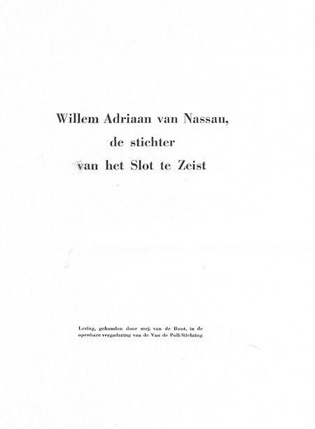 Willem Adriaan van Nassau, de stichter van Slot Zeist
