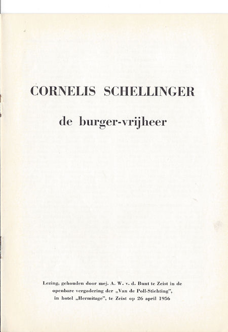 Cornelis Schellinger, de burger-vrijheer