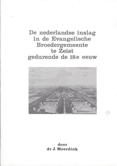 De Nederlandse inslag on de Evangelische Broedergemeente te Zeist gedurende de 18e eeuw