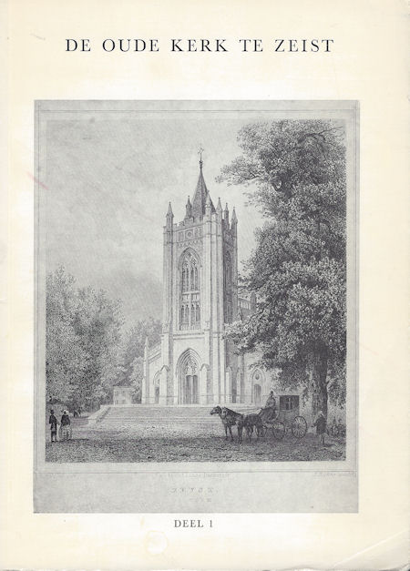 De Oude Kerk te Zeist, deel 1