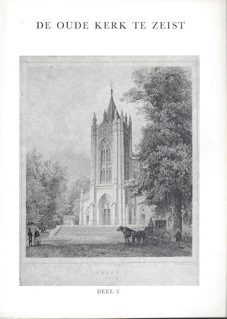 De Oude Kerk te Zeist, deel 3