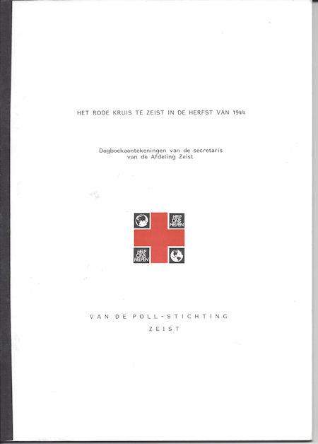 Het Rode Kruis te Zeist in de herfst van 1944