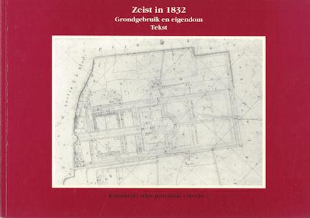 Zeist in 1832, Grondgebruik en eigendom, Tekst
