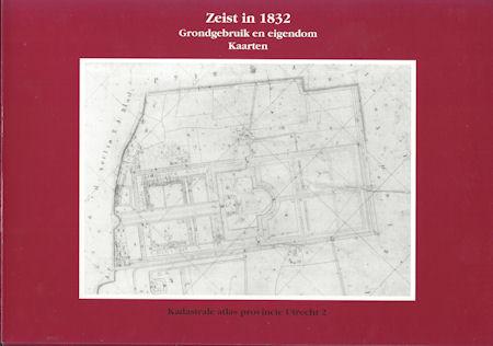 Zeist in 1832, Grondgebruik en eigendom, Kaarten