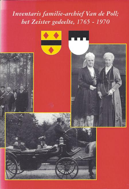 Inventaris familie-archief Van de Poll; het Zeister gedeelte, 1765-1970