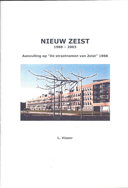 Nieuw Zeist 1988-2003, Aanvulling op de straatnamen