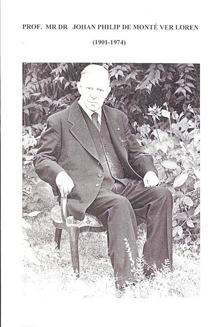 Prof. mr. dr. Johan Philip de Monte ver Loren (1901-1974)