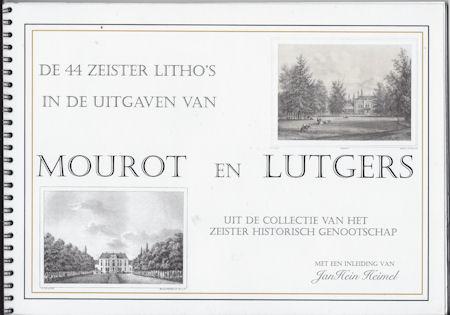 De 44 Zeister litho's van Mourot en Lutgers   (2e druk)