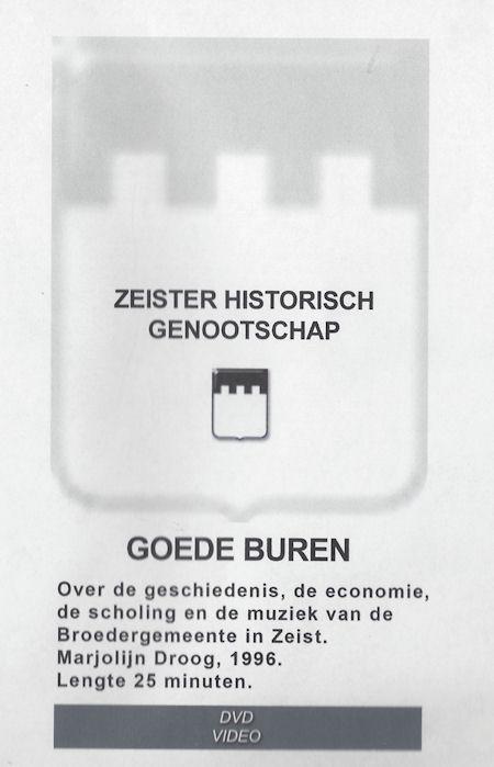 DVD 1 Goede Buren, 250 jaar Evangelische Broedergemeente in Zeist