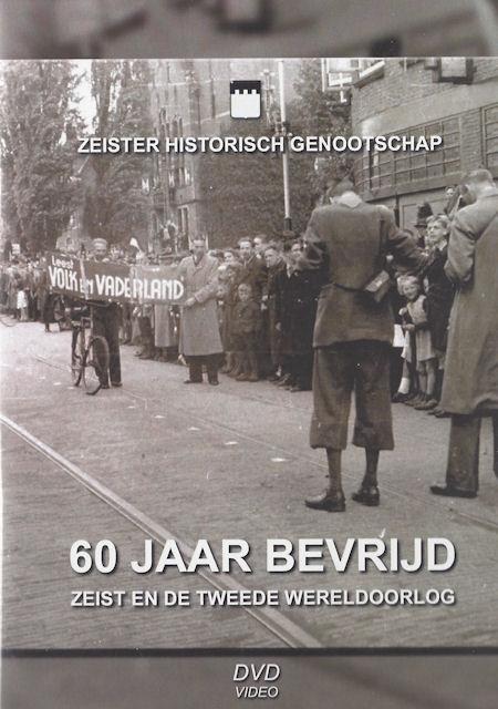 DVD 10 60 jaar bevrijd, Zeist en de tweede wereldoorlog