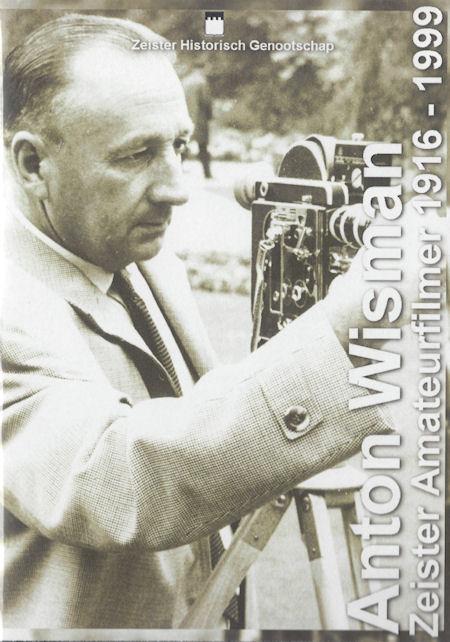 DVD 13 Anton Wisman (1916-1999), Zeister amateurfilmer